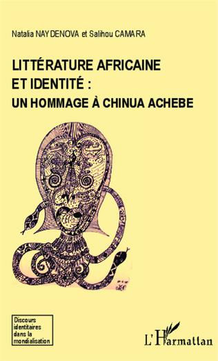 Couverture Littérature africaine et identité : un hommage à Chinua Achebe