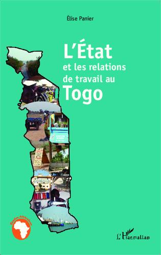 Couverture L'Etat et les relations de travail au Togo