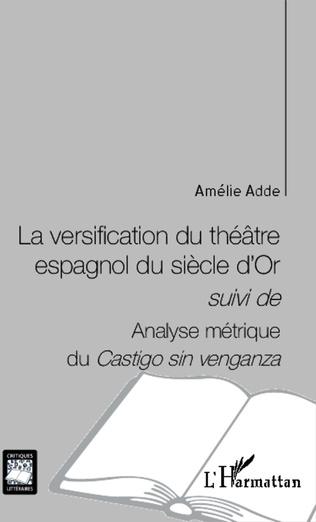 Couverture La versification du théâtre espagnol du siècle d'Or