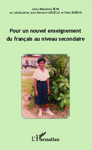 Couverture Pour un nouvel enseignement du français au niveau secondaire