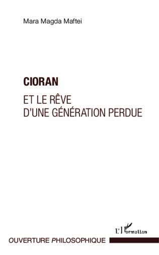 Couverture Cioran et le rêve d'une génération perdue