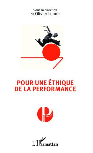 Couverture Pour une éthique de la performance