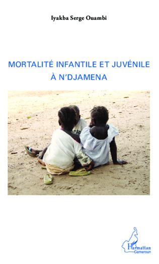 Couverture Mortalité infantile et juvénile à N'Djamena