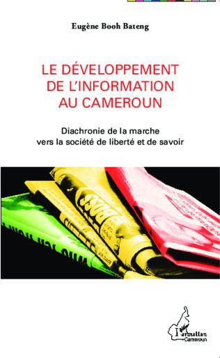 Couverture Le développement de l'information au Cameroun