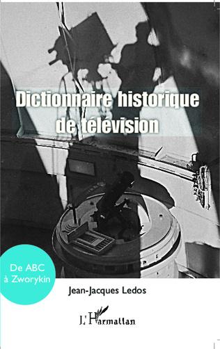 Couverture Dictionnaire historique de télévision
