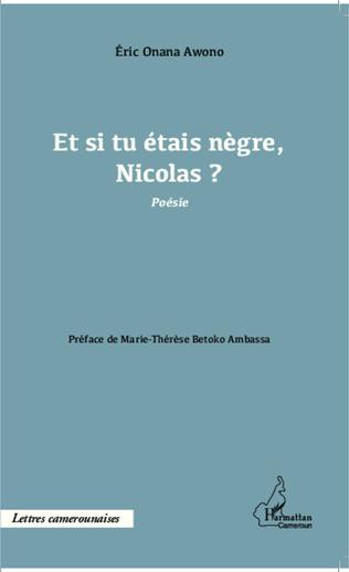 Couverture Et si tu étais nègre, Nicolas ?