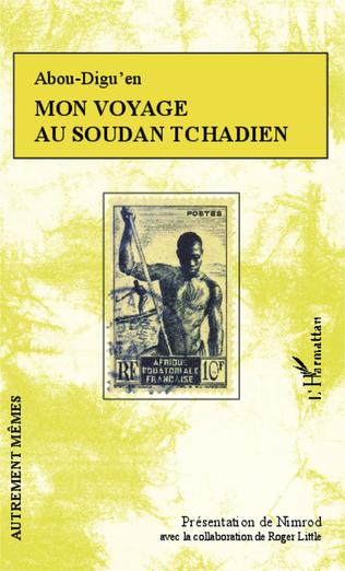 Couverture Mon voyage au Soudan Tchadien