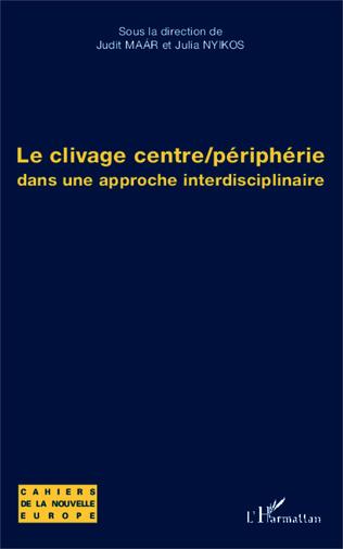 Couverture Le clivage centre/périphérie