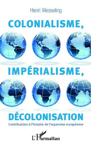 Couverture Colonialisme, impérialisme, décolonisation