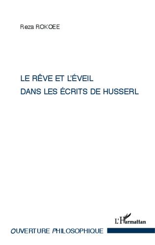 Couverture Le rêve et l'éveil dans les écrits de Husserl