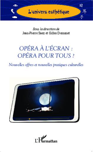 Couverture Opéra à l'écran : opéra pour tous ?