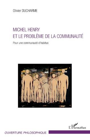 Couverture Michel Henry et le problème de la communauté