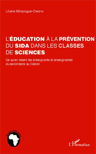 Couverture L'éducation à la prévention du sida dans les classes de sciences