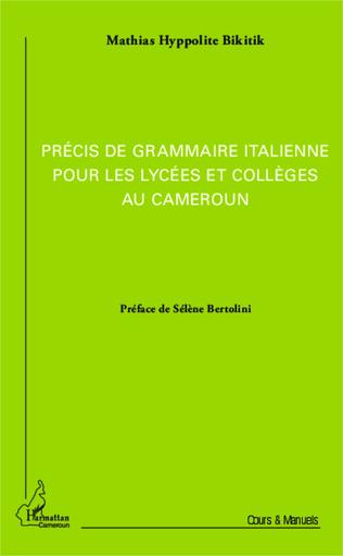 Couverture Précis de grammaire italienne pour les lycées et collèges au Cameroun