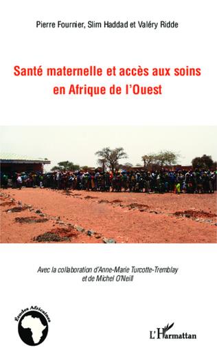 Couverture Santé maternelle et accès aux soins en afrique de l'Ouest
