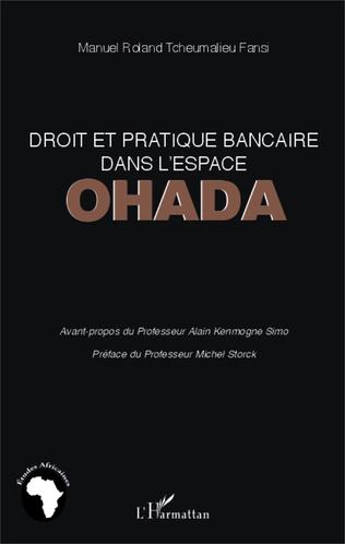 Couverture Droit et pratique bancaire dans l'espace OHADA