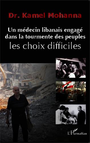 Couverture Un médecin libanais engagé dans la tourmente des peuples