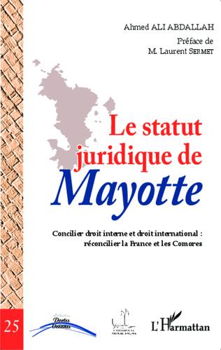 Couverture Le statut juridique de Mayotte