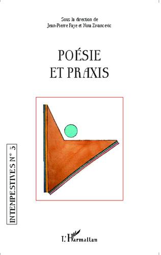 Couverture Poésie et praxis