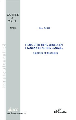 Couverture Mots chrétiens usuels en français et autres langues