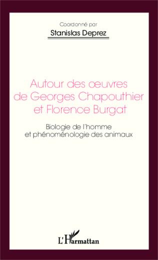 Couverture Autour des oeuvres de Georges Chapouthier et Florence Burgat