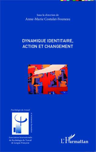Couverture Dynamique identitaire, action et changement