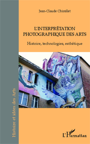 Couverture L'interprétation photographique des arts