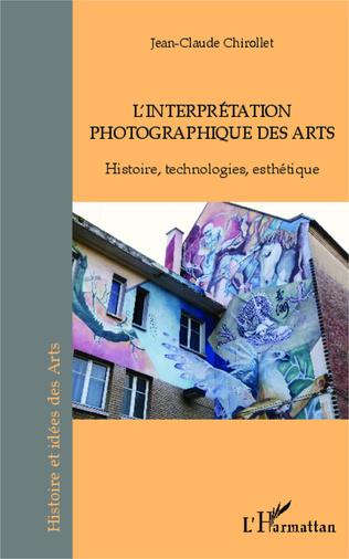 Couverture L'interprétation photographique des arts