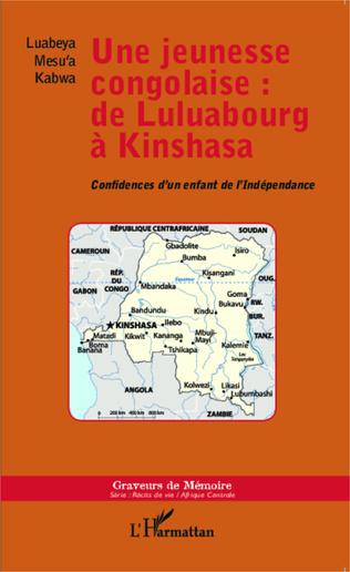 Couverture Une jeunesse congolaise : de Luluabourg à Kinshasa