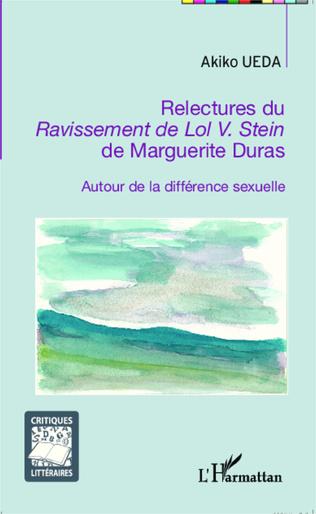 Couverture Relectures du <em>Ravissement de Lol V. Stein</em> de Marguerite Duras