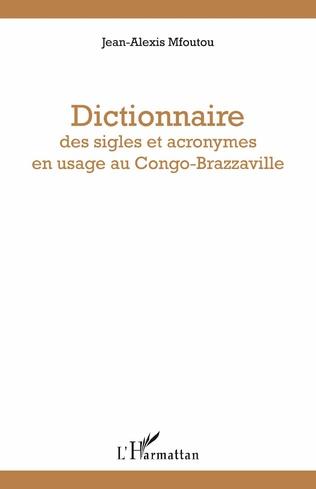 Couverture Dictionnaire des sigles et acronymes en usage au Congo-Brazzaville