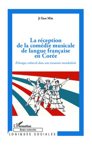 Couverture La réception de la comédie musicale de langue française en Corée