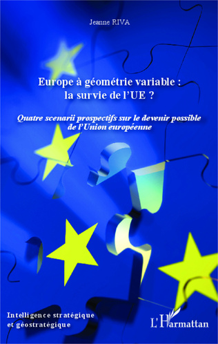 Couverture Europe à géométrie variable : la survie de l'UE ?