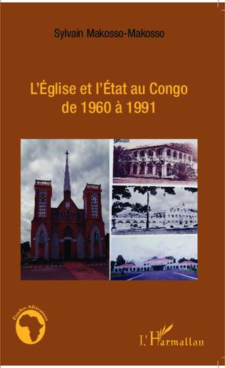 Couverture L'Eglise et l'Etat au Congo de 1960 à 1991