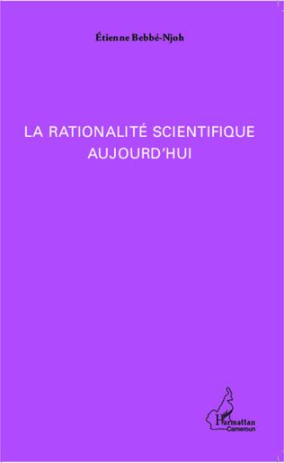 Couverture La rationalité scientifique aujourd'hui