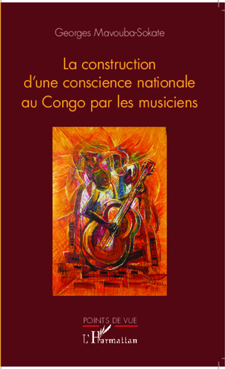 Couverture La construction de la conscience nationale par le musicien