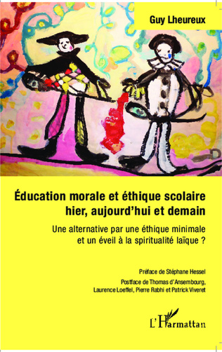 Couverture Éducation morale et éthique scolaire hier, aujourd'hui et demain