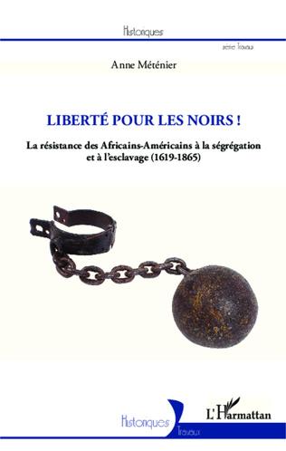 Couverture Liberté pour les Noirs !