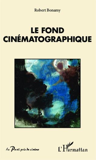 Couverture Le fond cinématographique