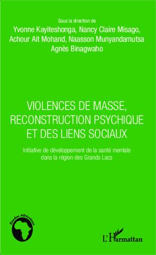 Couverture Violences de masse, reconstruction psychique et des liens sociaux