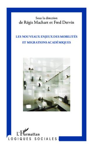 Couverture Les nouveaux enjeux des mobilités et migrations académiques