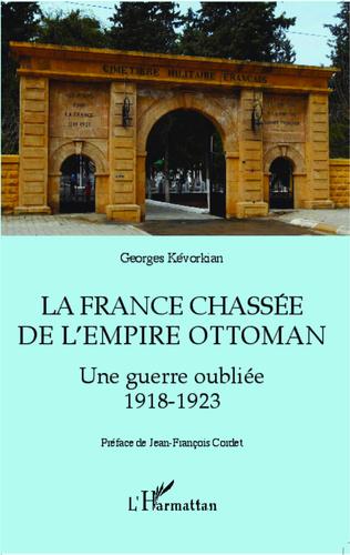 Couverture La France chassée de l'Empire ottoman
