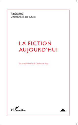 Couverture La fiction aujourd'hui