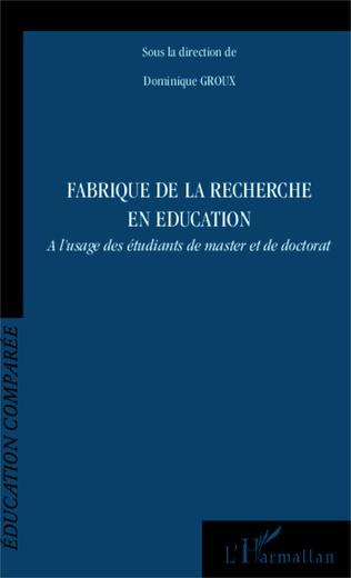 Couverture Fabrique de la recherche en éducation