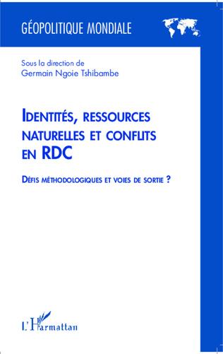 Couverture Identités, ressources naturelles et conflits en RDC