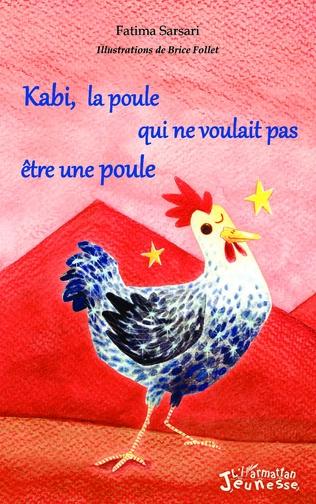 Couverture Kabi, la poule qui ne voulait pas être une poule