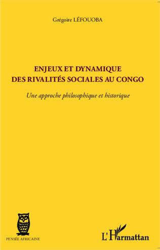 Couverture Enjeux et dynamique des rivalités sociales au Congo