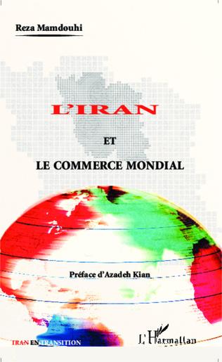 Couverture L'Iran et le commerce mondial