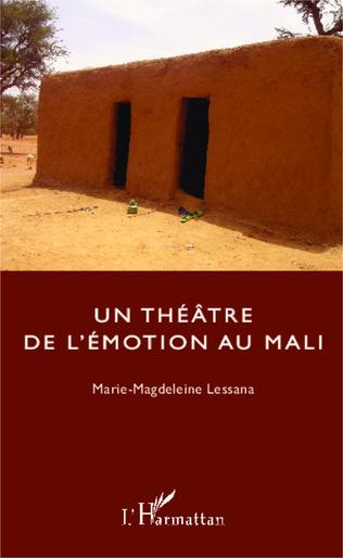 Couverture Un théâtre de l'émotion au Mali