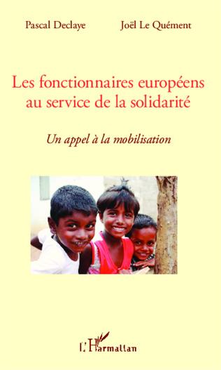 Couverture Les fonctionnaires européens au service de la solidarité
